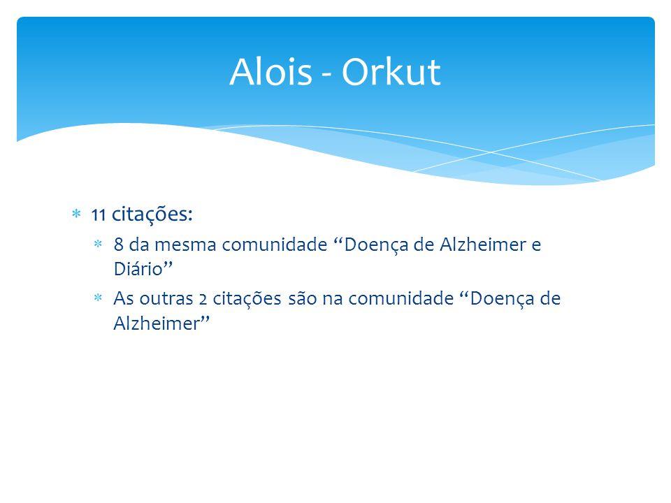 Alois - Orkut 11 citações: