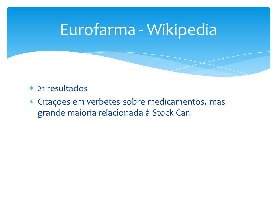 Eurofarma - Wikipedia 21 resultados