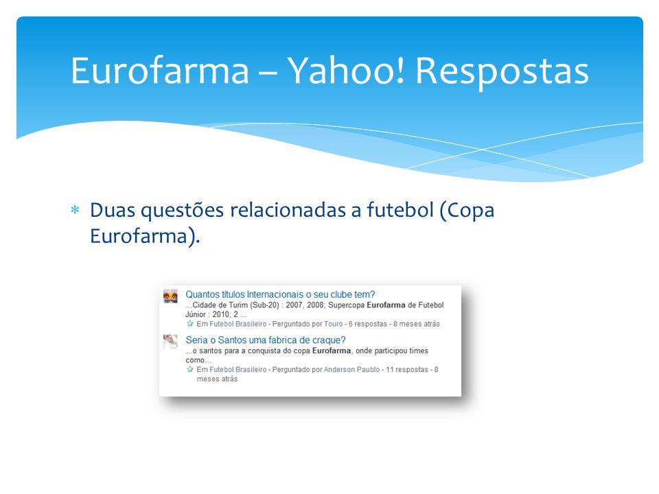 Eurofarma – Yahoo! Respostas