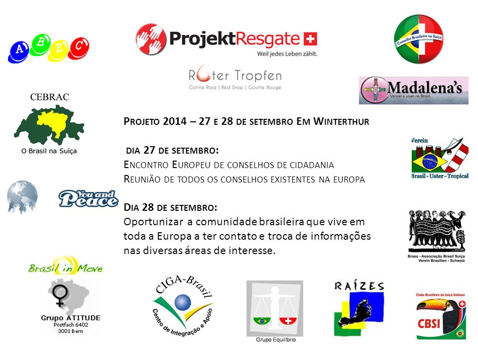 Projeto 2014 – 27 e 28 de setembro Em Winterthur