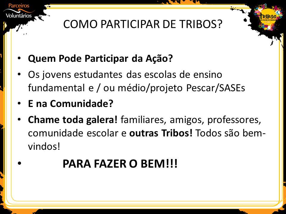 COMO PARTICIPAR DE TRIBOS