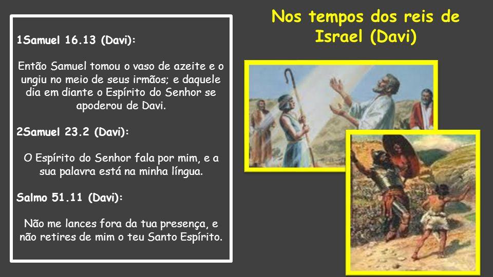 Nos tempos dos reis de Israel (Davi)