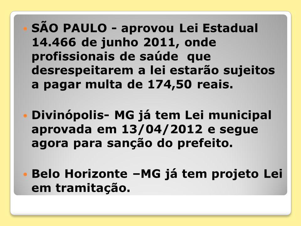 SÃO PAULO - aprovou Lei Estadual 14