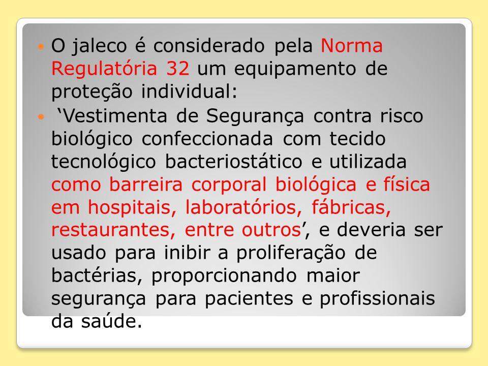 O jaleco é considerado pela Norma Regulatória 32 um equipamento de proteção individual:
