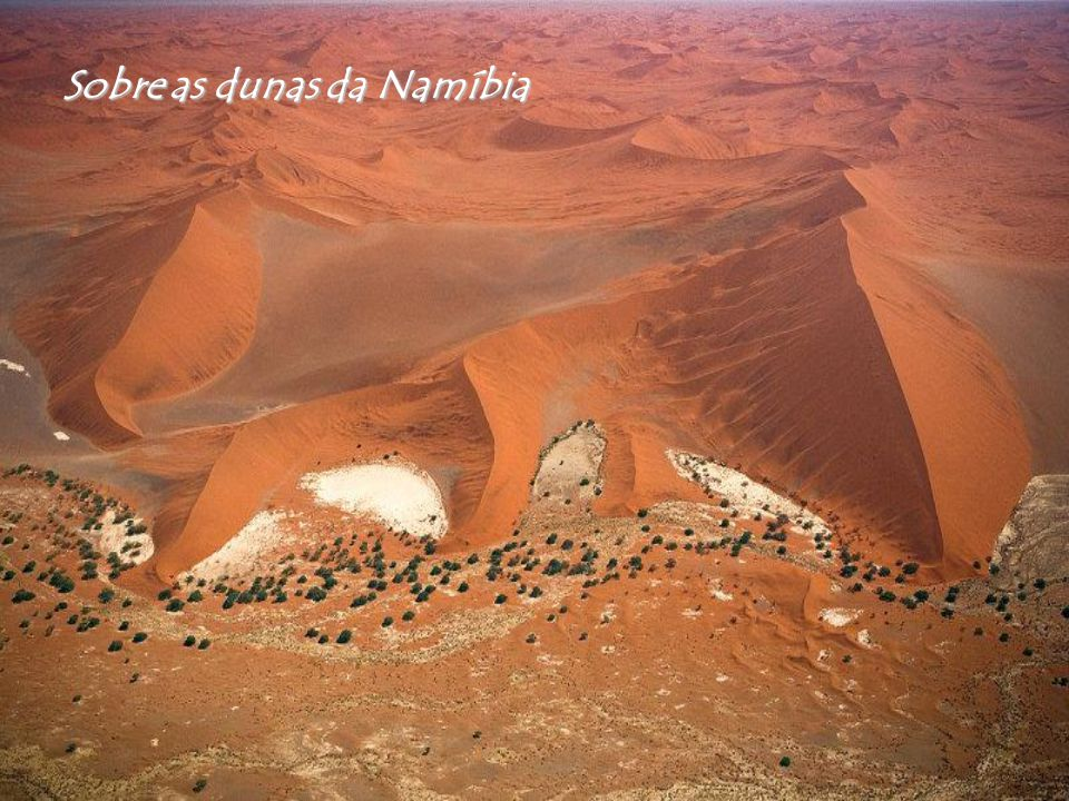 Sobre as dunas da Namíbia