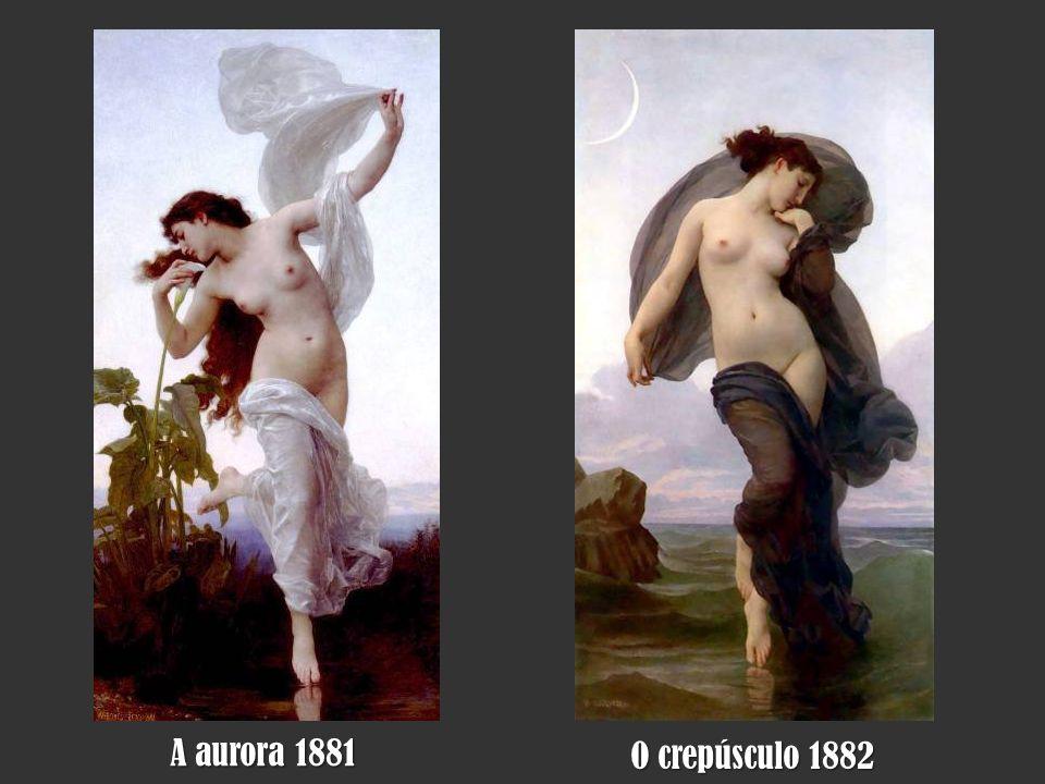 A aurora 1881 O crepúsculo 1882