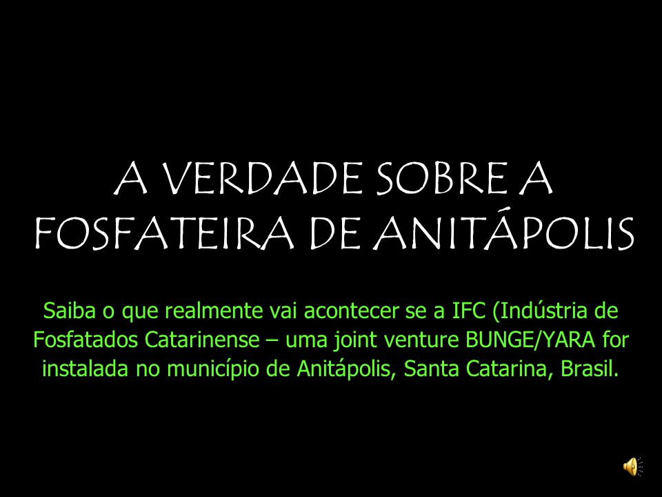 A VERDADE SOBRE A FOSFATEIRA DE ANITÁPOLIS