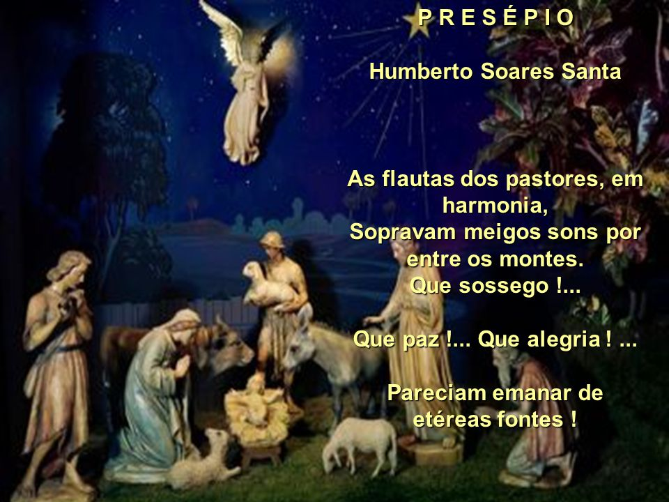 As flautas dos pastores, em harmonia,