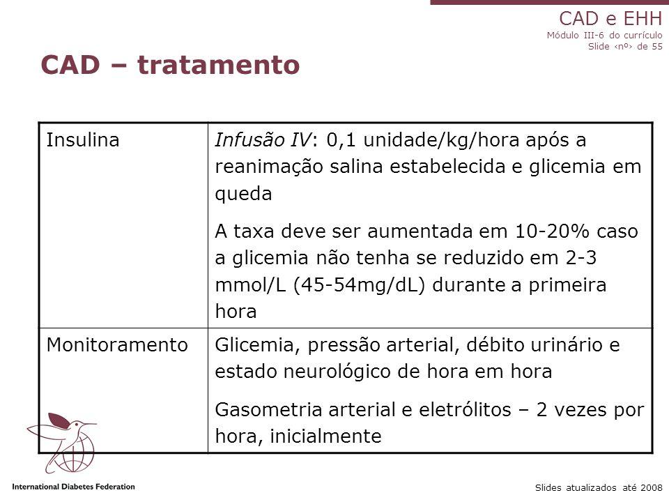 CAD – tratamento Insulina