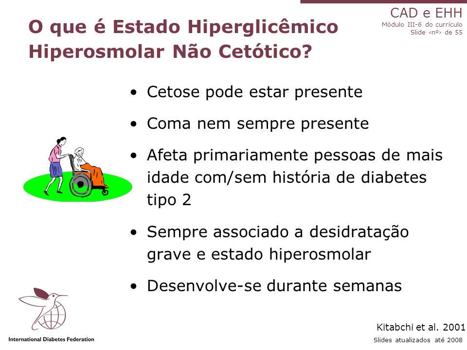 O que é Estado Hiperglicêmico Hiperosmolar Não Cetótico