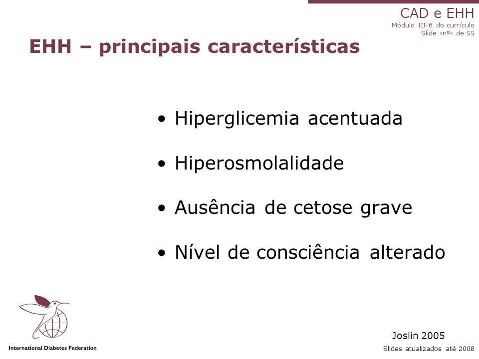 EHH – principais características