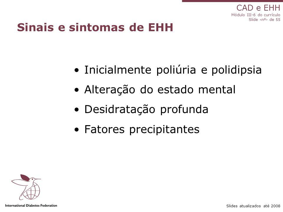 Sinais e sintomas de EHH
