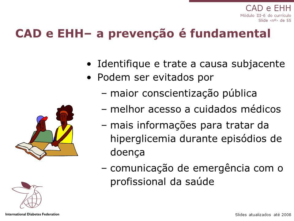 CAD e EHH– a prevenção é fundamental