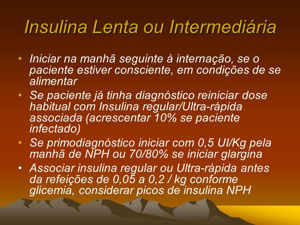 Insulina Lenta ou Intermediária