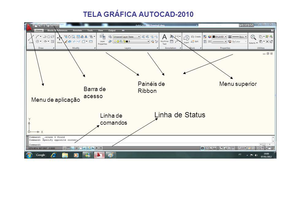 TELA GRÁFICA AUTOCAD-2010 Linha de Status Menu de aplicação