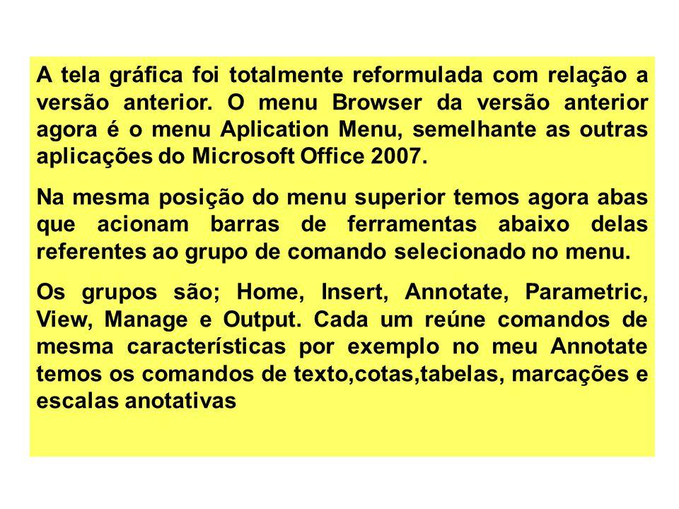 A tela gráfica foi totalmente reformulada com relação a versão anterior. O menu Browser da versão anterior agora é o menu Aplication Menu, semelhante as outras aplicações do Microsoft Office 2007.