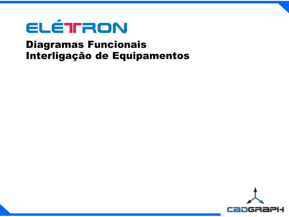 Diagramas Funcionais Interligação de Equipamentos