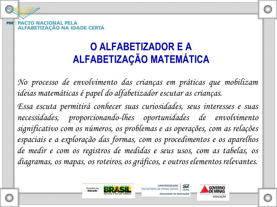 O ALFABETIZADOR E A ALFABETIZAÇÃO MATEMÁTICA