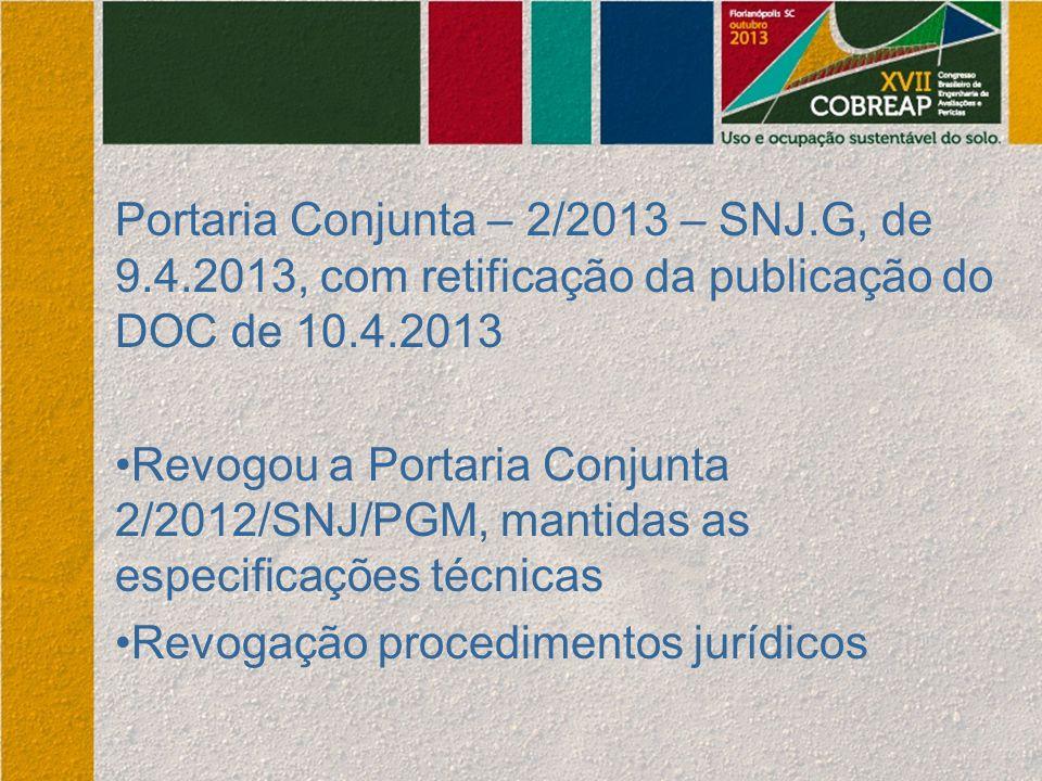 Portaria Conjunta – 2/2013 – SNJ. G, de 9. 4