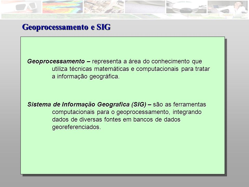 Geoprocessamento e SIG
