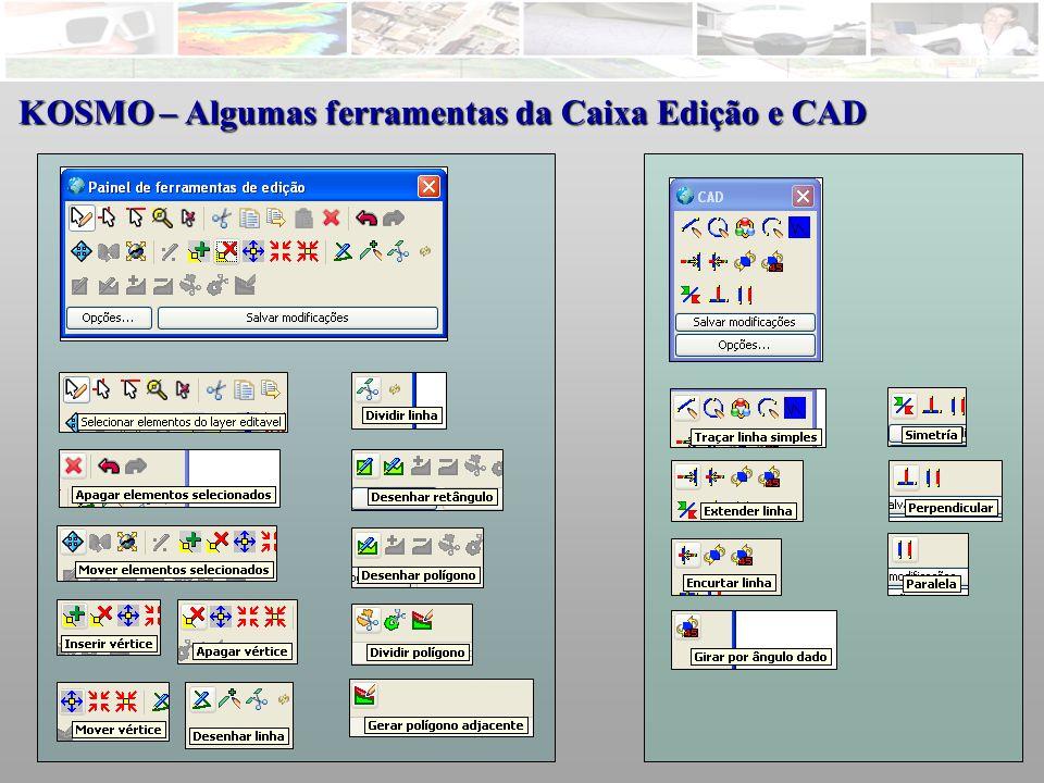 KOSMO – Algumas ferramentas da Caixa Edição e CAD