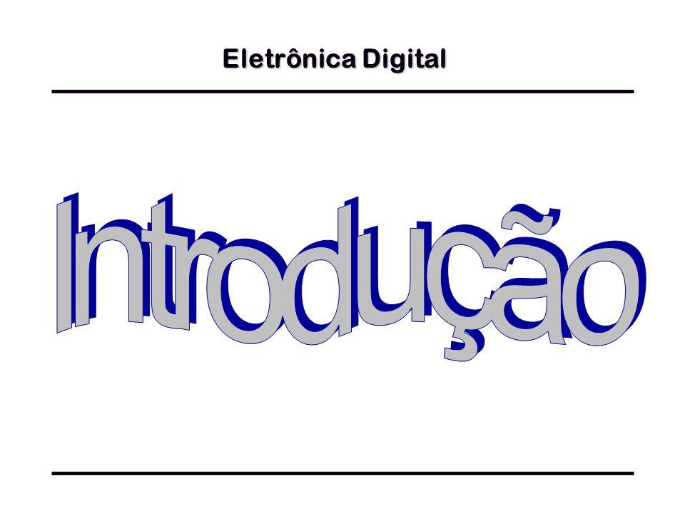 Eletrônica Digital Introdução