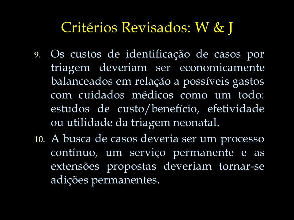 Critérios Revisados: W & J
