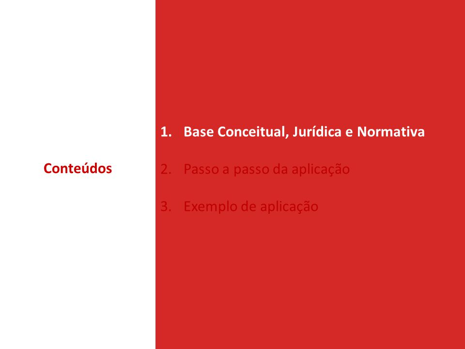 Base Conceitual, Jurídica e Normativa