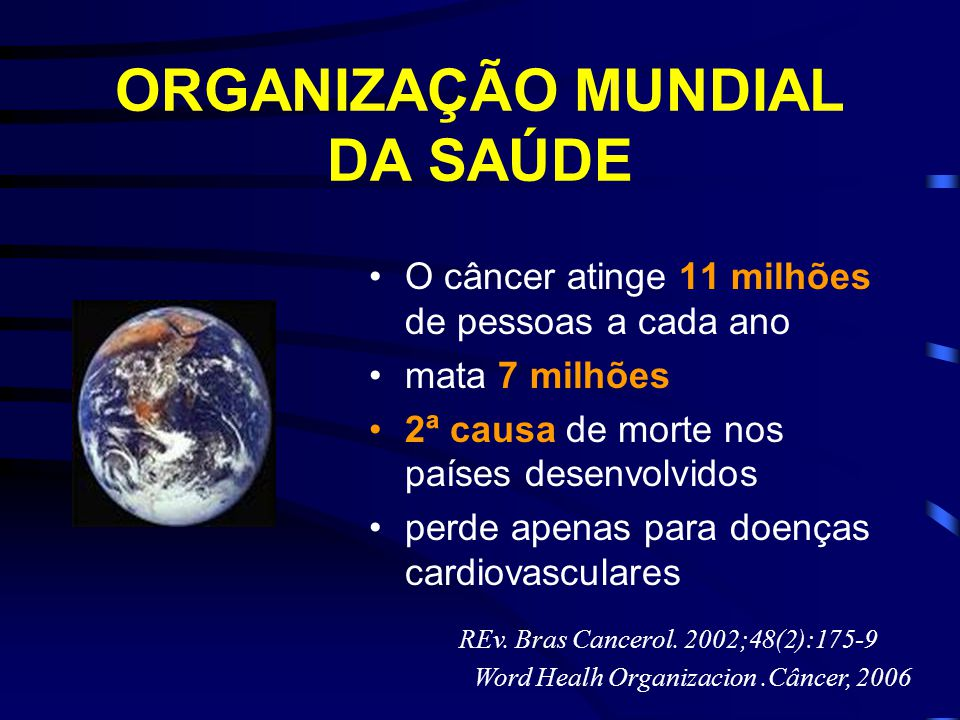 ORGANIZAÇÃO MUNDIAL DA SAÚDE