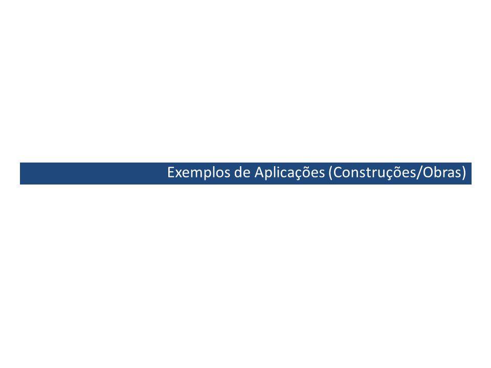Exemplos de Aplicações (Construções/Obras)