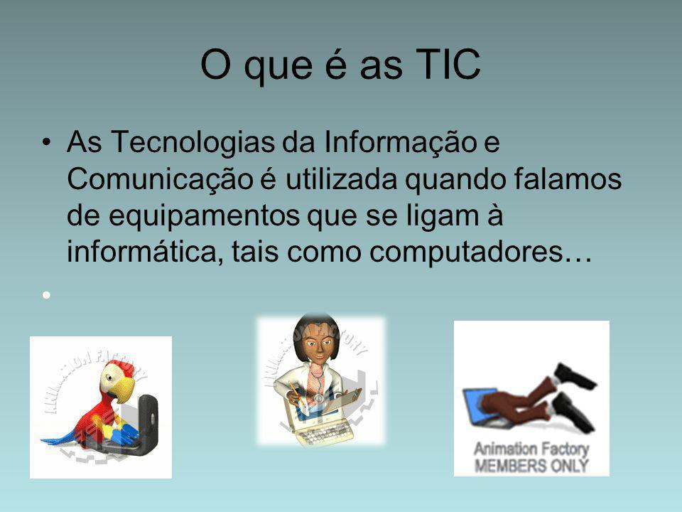 O que é as TIC