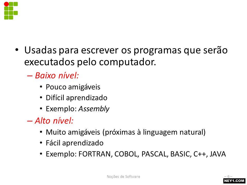Tipos de código Código-Fonte (ou programa-fonte)