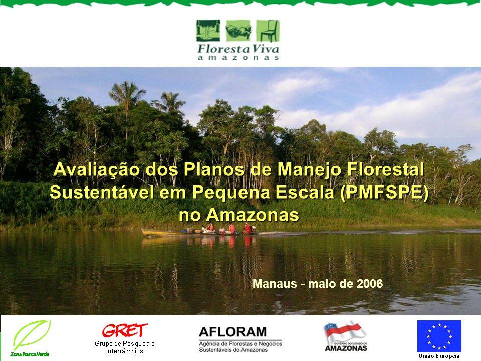 Avaliação dos Planos de Manejo Florestal Sustentável em Pequena Escala (PMFSPE) no Amazonas
