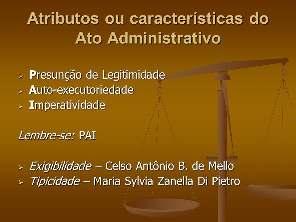 Atributos ou características do Ato Administrativo