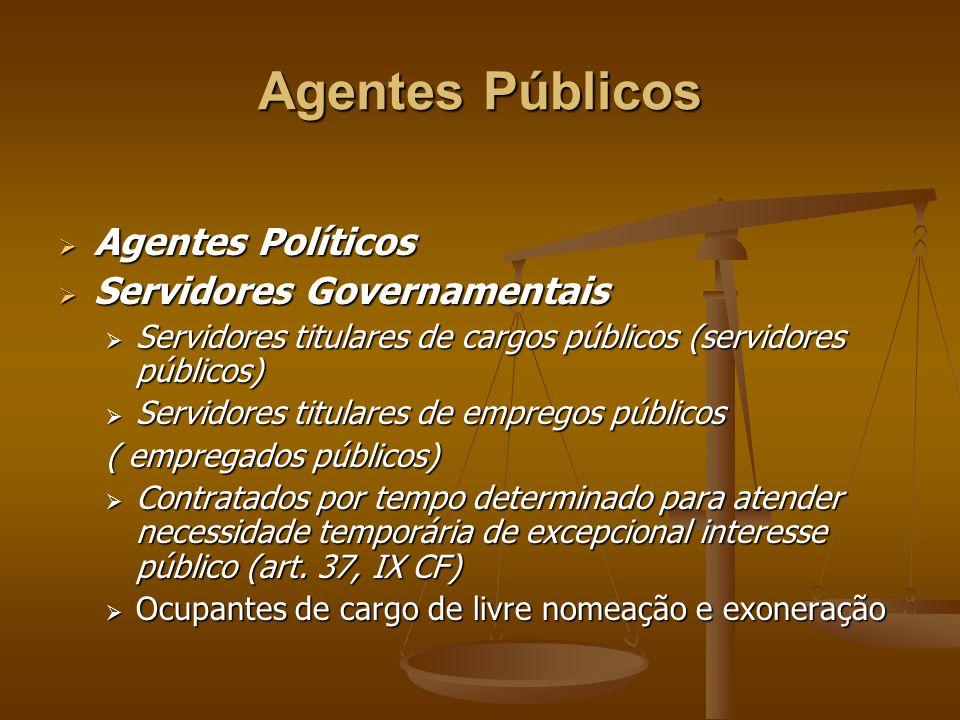 Agentes Públicos Agentes Políticos Servidores Governamentais