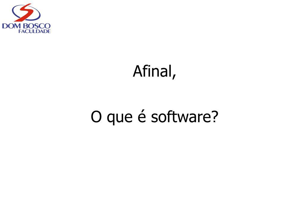 Afinal, O que é software