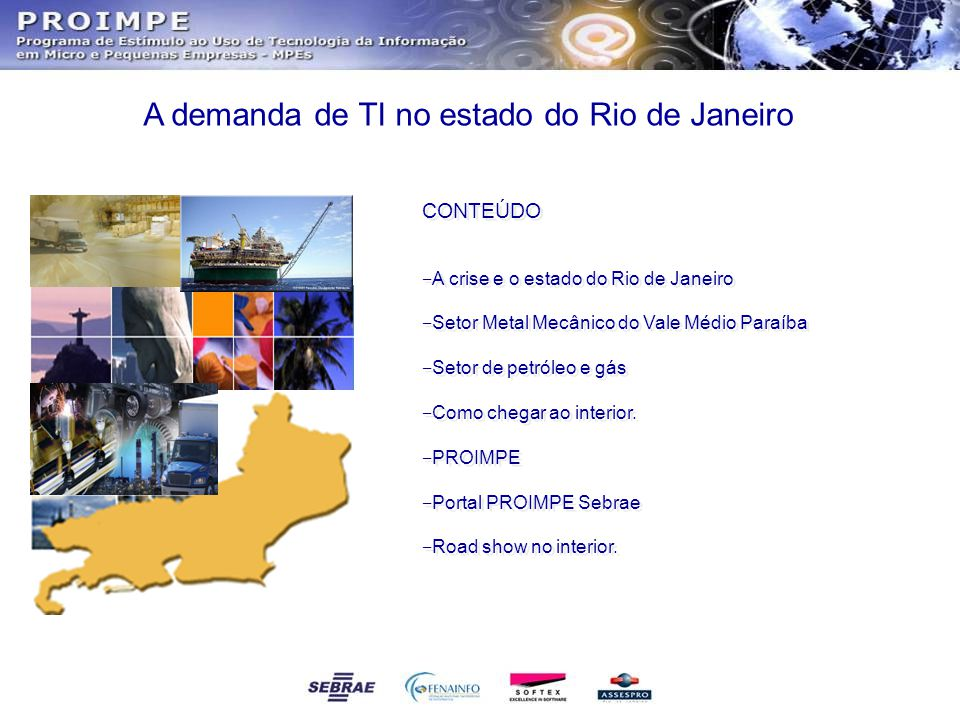 A demanda de TI no estado do Rio de Janeiro