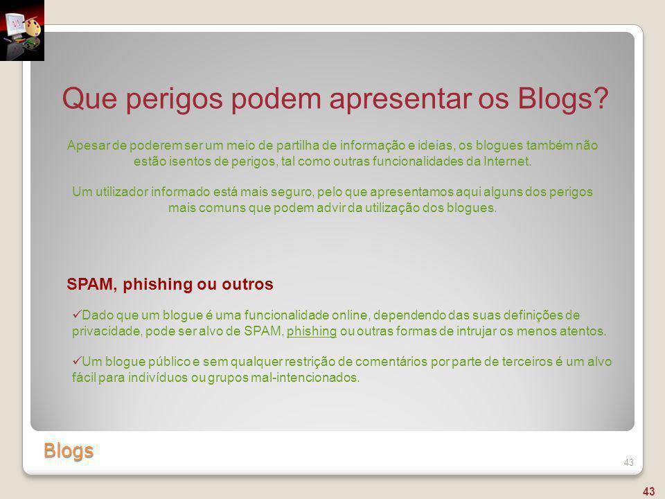 Que perigos podem apresentar os Blogs