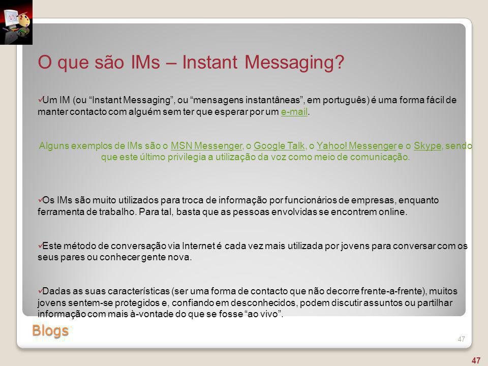 O que são IMs – Instant Messaging