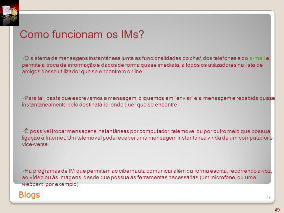 Como funcionam os IMs Blogs