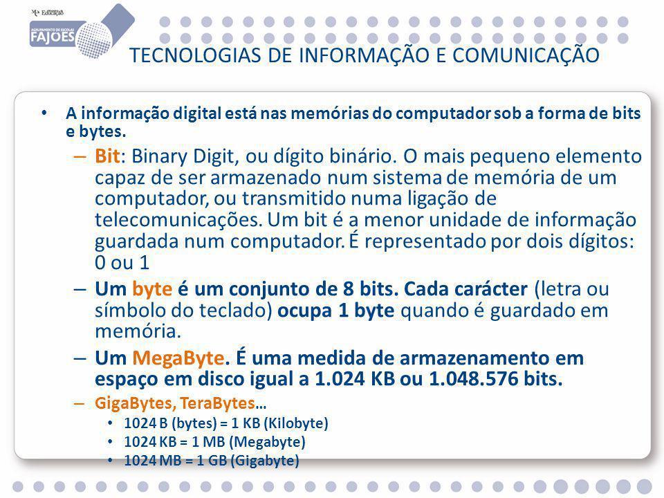 TECNOLOGIAS DE INFORMAÇÃO E COMUNICAÇÃO