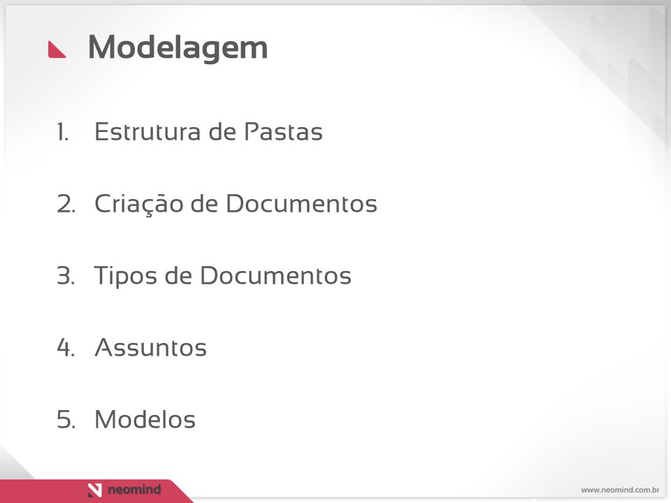 Modelagem Estrutura de Pastas Criação de Documentos