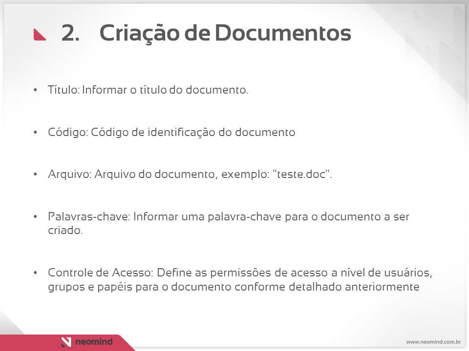 Criação de Documentos Título: Informar o título do documento.