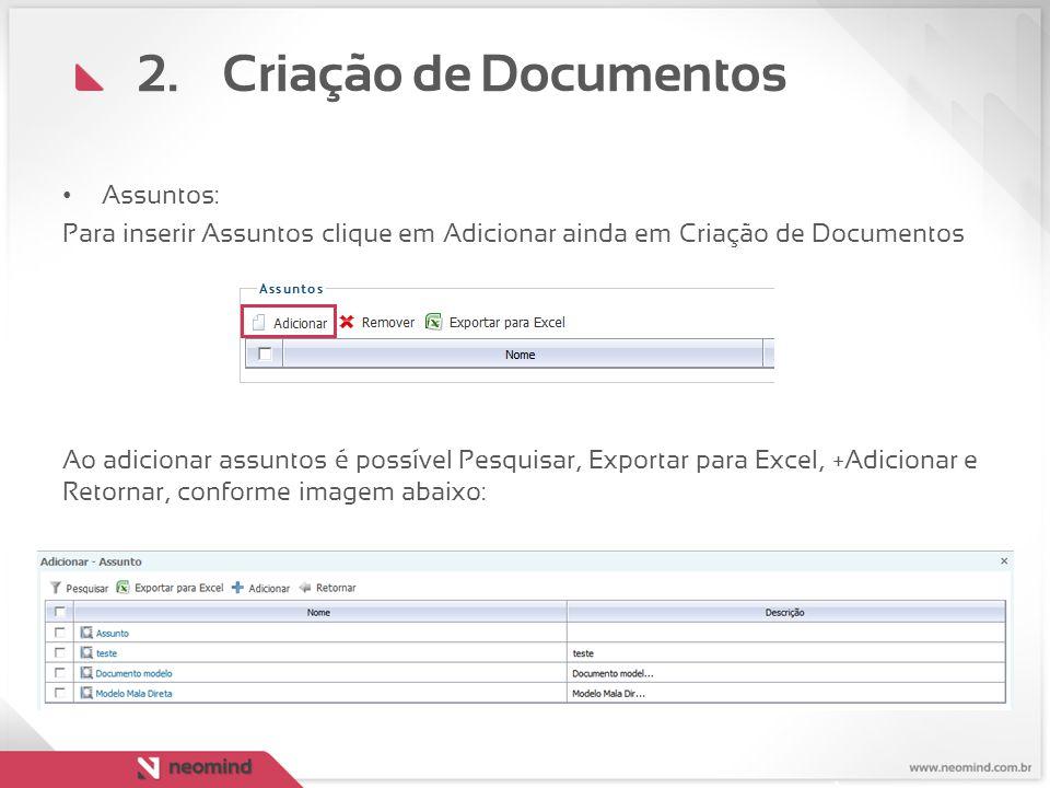 Criação de Documentos Assuntos: