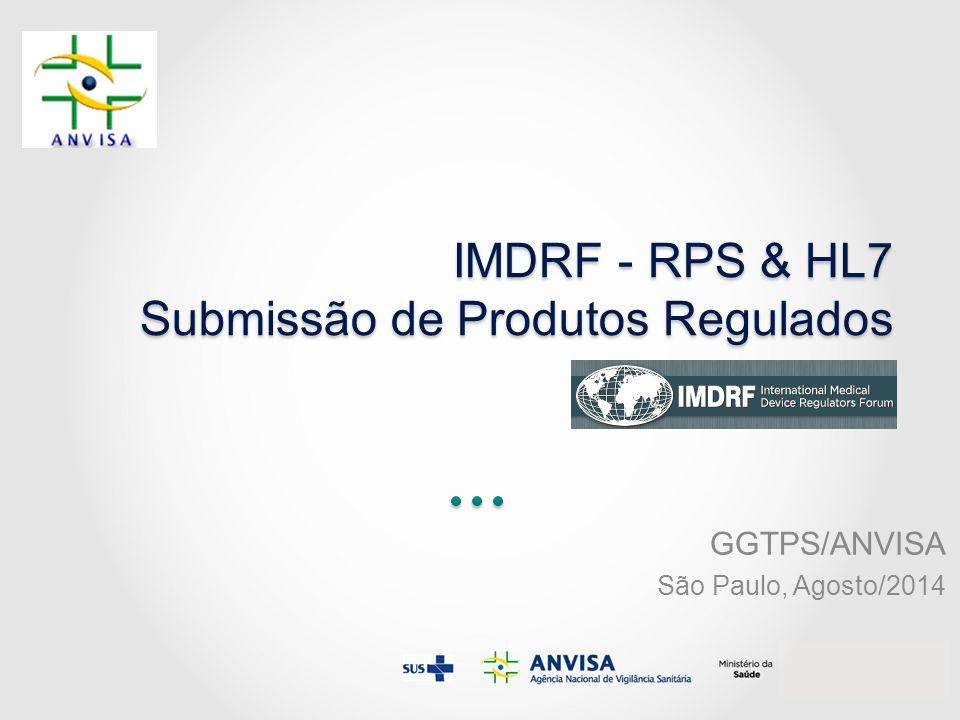 IMDRF - RPS & HL7 Submissão de Produtos Regulados
