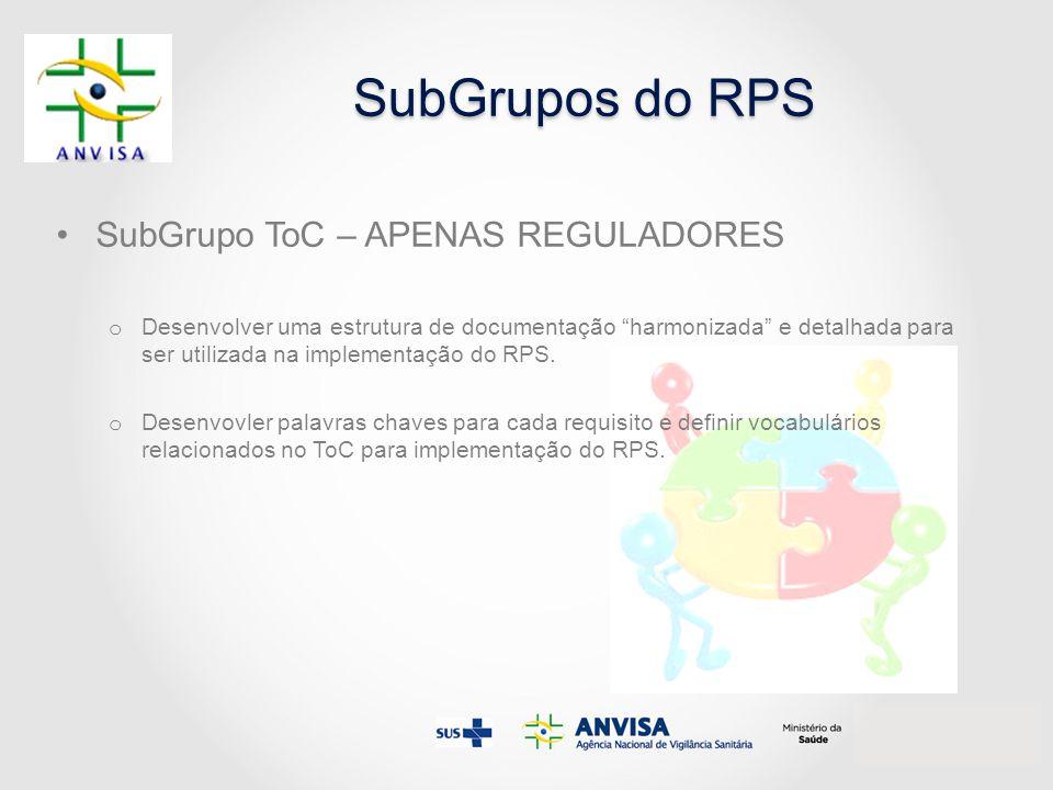 SubGrupos do RPS SubGrupo ToC – APENAS REGULADORES