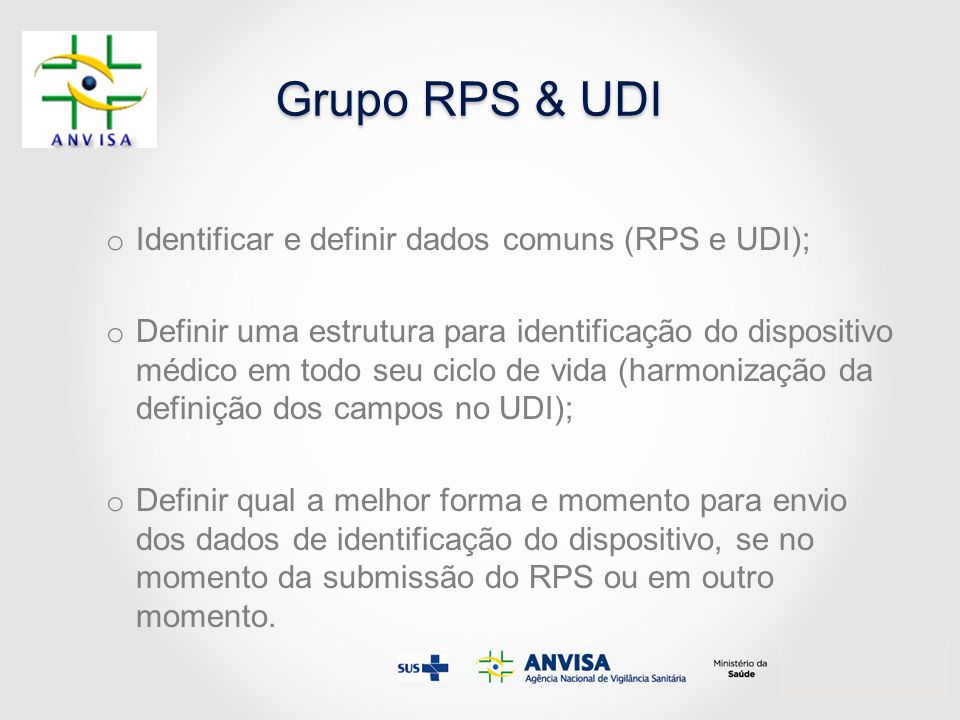 Grupo RPS & UDI Identificar e definir dados comuns (RPS e UDI);