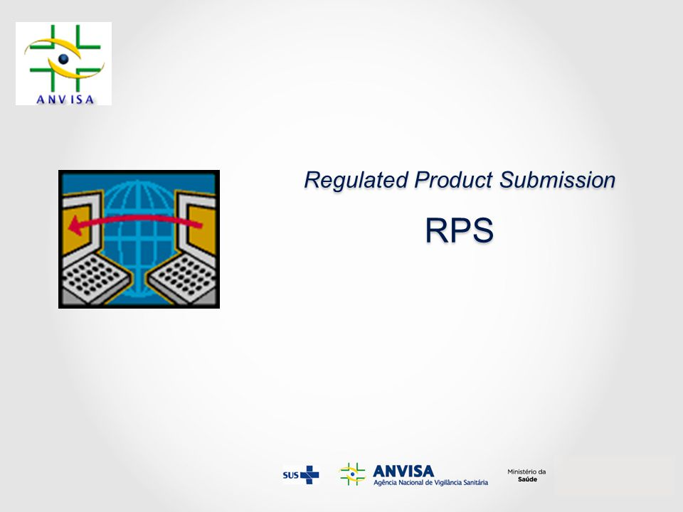 Regulated Product Submission RPS