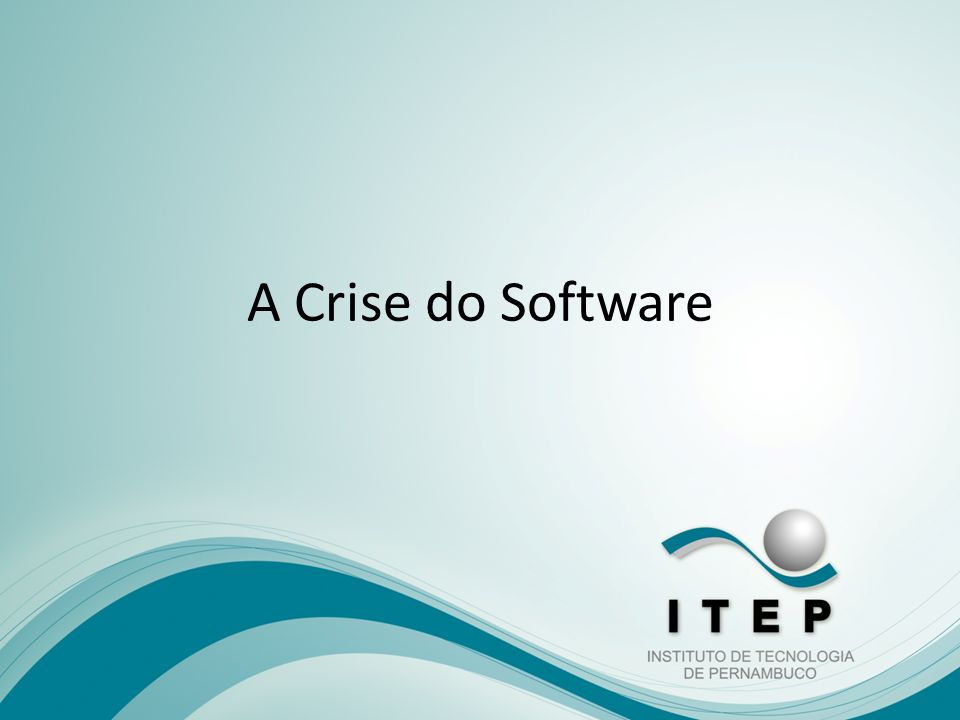 A Crise do Software