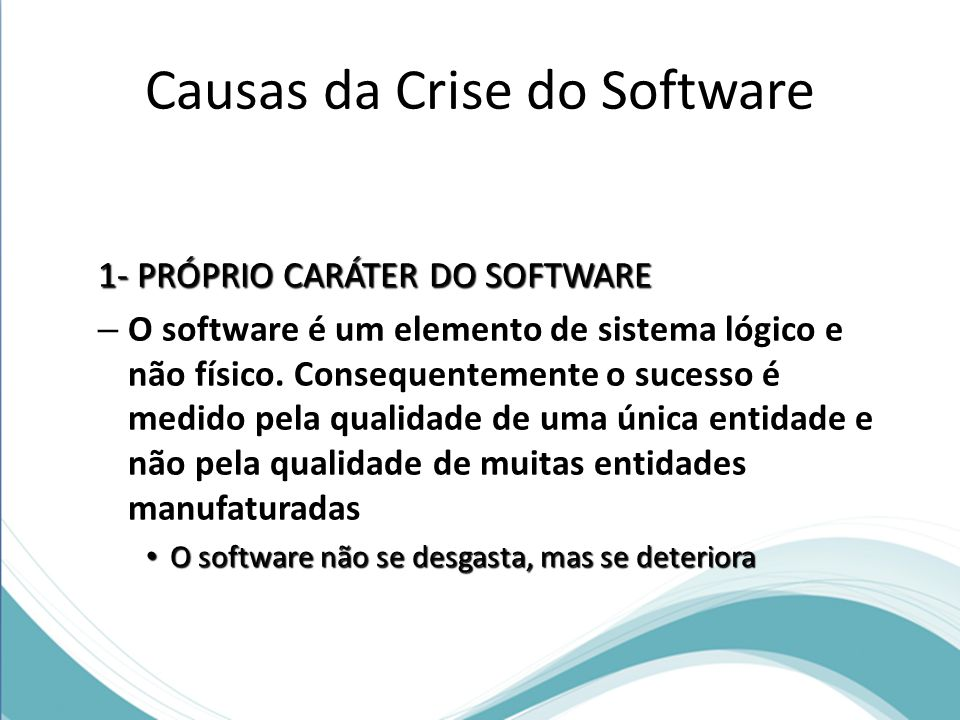 Causas da Crise do Software